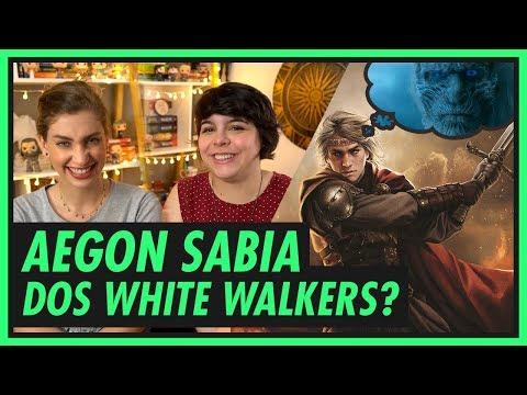AEGON TARGARYEN SABIA DOS WHITE WALKERS? | GAME OF THRONES