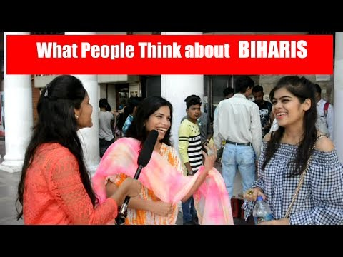 What People Think about  BIHARIS
