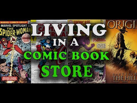 Living In The Back Of A Comic Book Store - The Origin Issue