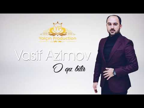 Vasif Azimov o qız bilir
