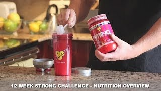BSN - 12 Week Strong - Nutrition Overview