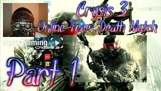 Crysis 3 RPG Online Team Death Match (Skyline) P1