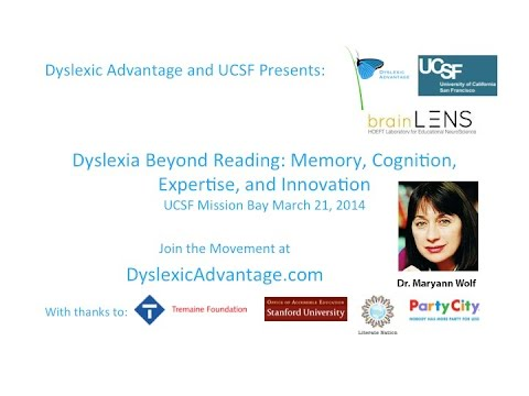 The History Of Dyslexia >> Dyslexic Advantage Dr Maryann Wolf History And Mystery Of