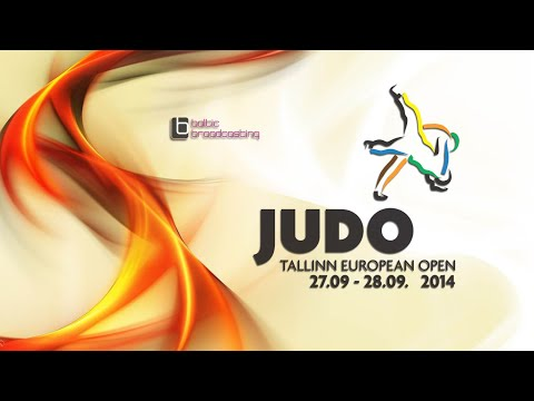 JUDO EUROPEAN OPEN 2014, TALLINN DAY 1