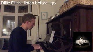 Billie Eilish - listen before i go (solo piano cover)