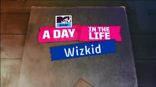 A Day In The Life Of Wizkid #AoTM
