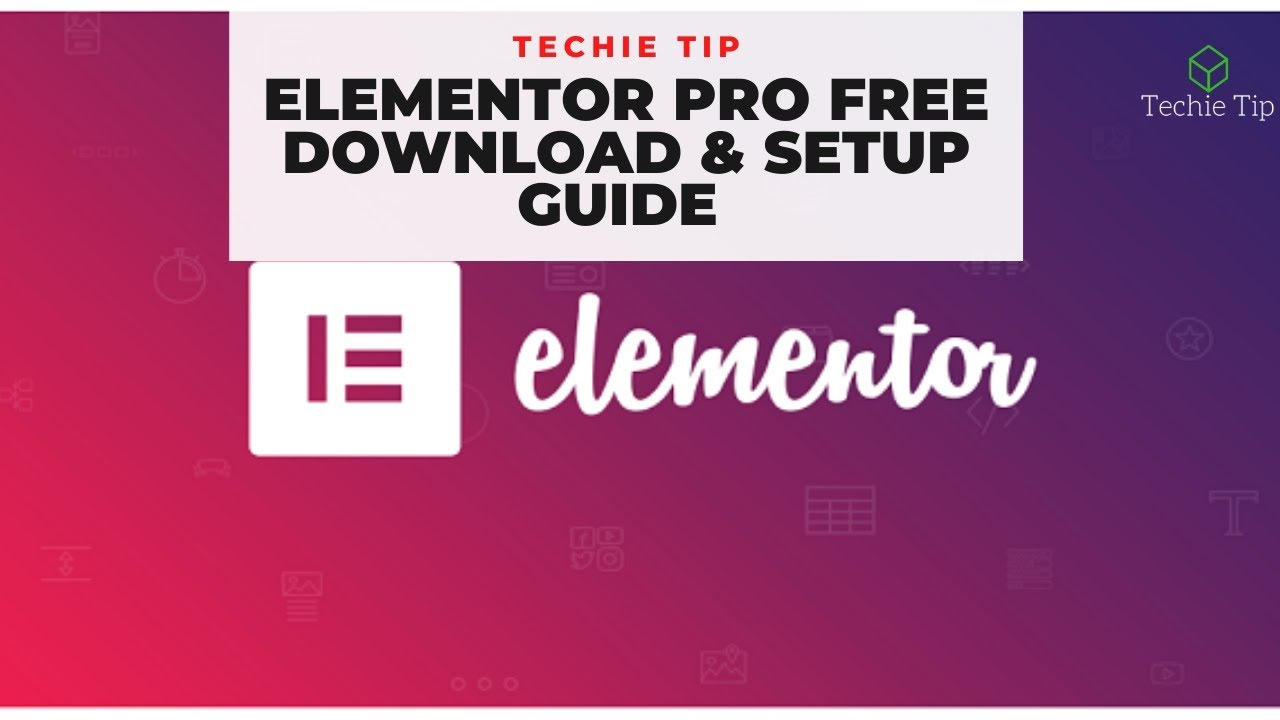 Elementor Pro Plugin Free Download & Setup Guide in Simple ...
