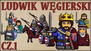 Ludwik Węgierski cz.1  (Historia Polski #72) (Rok 1370) - Historia na Szybko