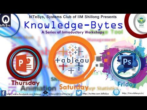 Knowledge-bytes-bITeSys-IIM Shillong- tableau