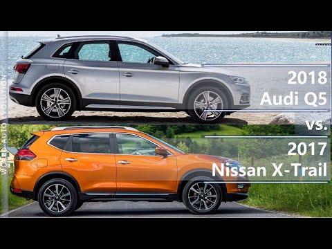 2018 Audi Q5 Vs 2017 Nissan X-Trail (technical Comparison)