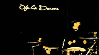 Ofelia Dorme ~ I Like My Drums