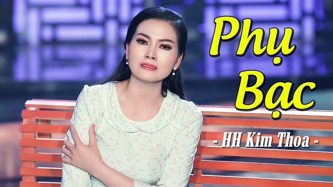 Phụ Bạc – Hoa Hậu Kim Thoa | Hoa Hậu hát Bolero SẦU THÊ THẢM MV HD