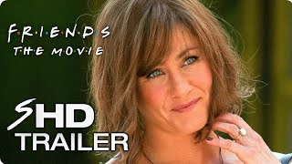FRIENDS (2018) Movie free Full online #1 - Jennifer Aniston Friends Reunion Concept Poster