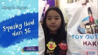 Squishy Haul dari SG, Alhamdulilah, Banyak banget aku di Beli in nya !!!