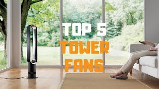 Best Tower Fan in 2019 - Top 5 Tower Fans Review