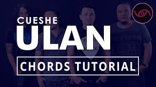 Ulan - Cueshe Guitar CHORDS Tutorial