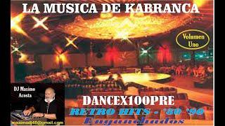 LA MUSICA DE KABRANCA - DANCE RETRO '80 '90