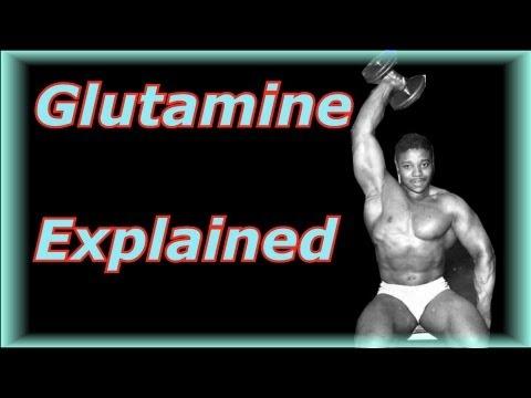 Glutamine Explained - Bodybuilding Tips To Get Big