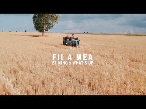El Nino feat. What's Up - FII A MEA (Videoclip Oficial) [prod. Criminalle]