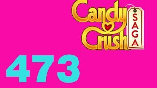 candy crush saga livello level 473