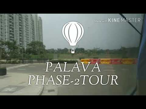 PALAVA PHASE - 2 TOUR