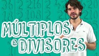 Matemática - Múltiplos e Divisores - Múltiplos e Divisores, Números Primos