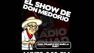 Don Medorio 23 de Abril.- Medorio llega tarde