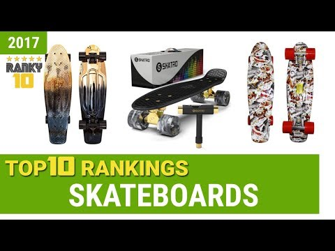 Skateboards Top 10 Rankings, Reviews 2017 & Buying Guides