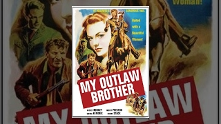 My Outlaw Brother thumbnail