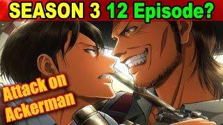 Levi Vs Kenny!!  SHORT Season CONFIRMED for Attack on Titan Season 3?    Attack on Titan Anime N