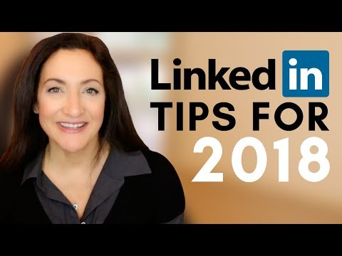 Best LinkedIn Tips For 2018