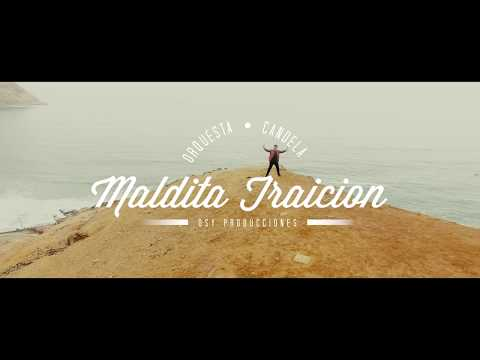 """Maldita Traición""  Orquesta Candela Video Oficial  4K"