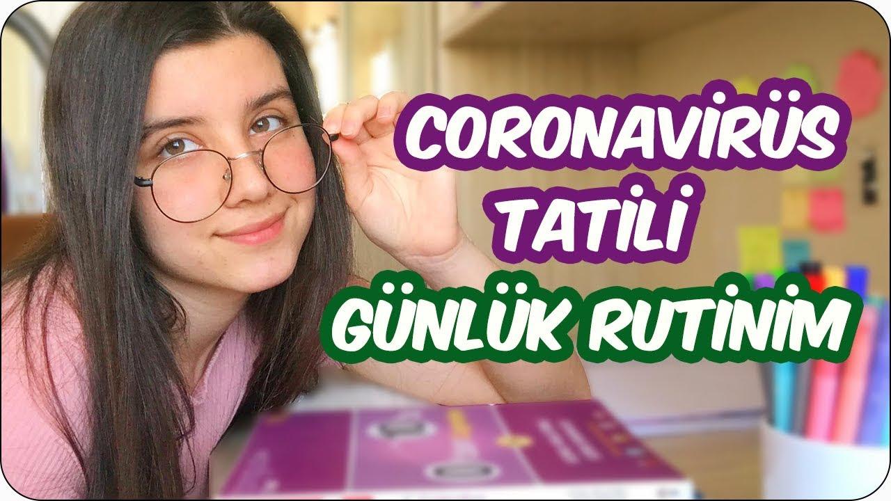 Coronavirüs Tatilinde Günlük Rutinim