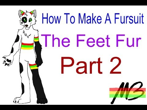 How To Make a Fursuit Tutorial- The Feet Fur Process (Part 2)