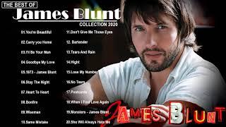 James Blunt Greatest Hits 2021 - The Best Of James Blunt 2021 - James Blunt Playlist 2021