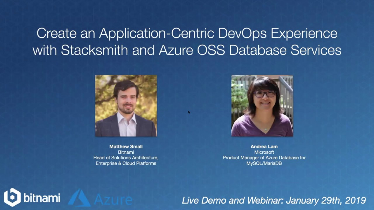 Create an Application-Centric DevOps Experience with Stacksmith and Azure  OSS Database Services