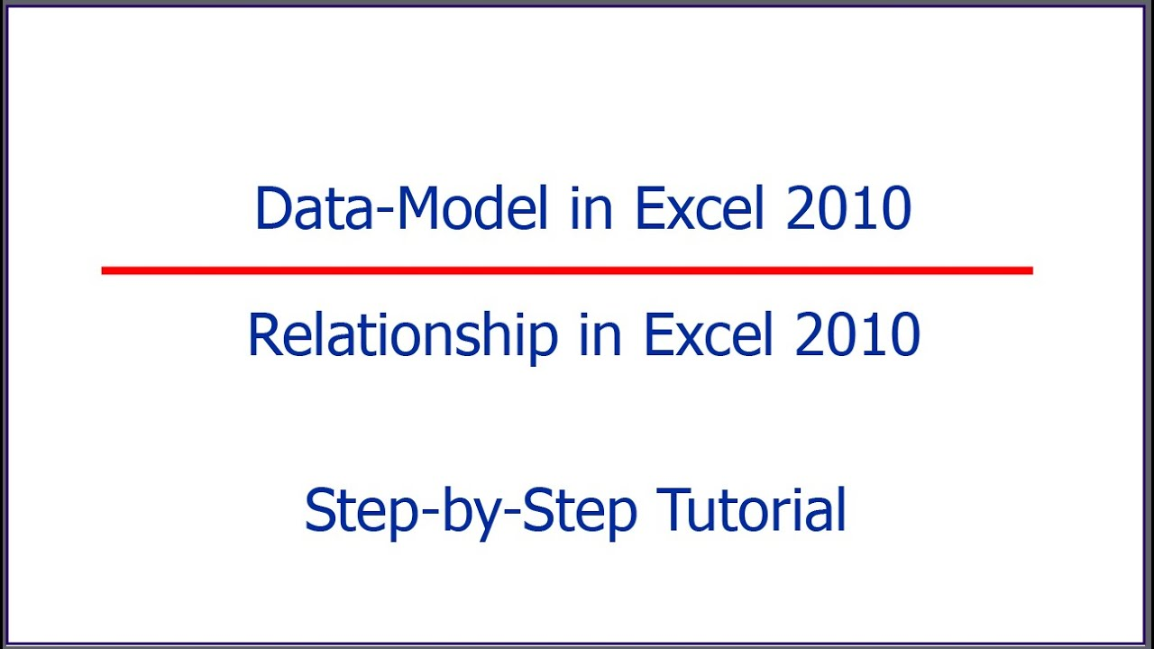 Data Model in Excel 2010 | Creating Relationship in Excel 2010 - YouTube