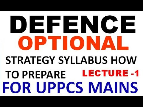 defence optional for uppcs | defence optional subject | strategy books how to study LECTURE -1