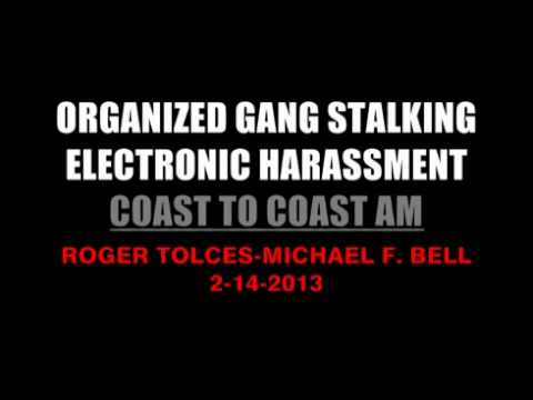 Coast To Coast AM Organized Gang Stalking And Electronic Harassment EDITED Only OGS EH Portion Low