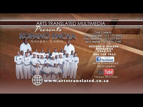 O khetheloe by Kopano Encha Gospel Choir