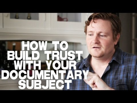 How To Build Trust With A Documentary Subject by Michael LaPointe
