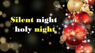LAGU NATAL - Silent night, holy night
