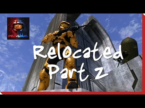 Relocated: Part Two | Red vs. Blue Mini-Series