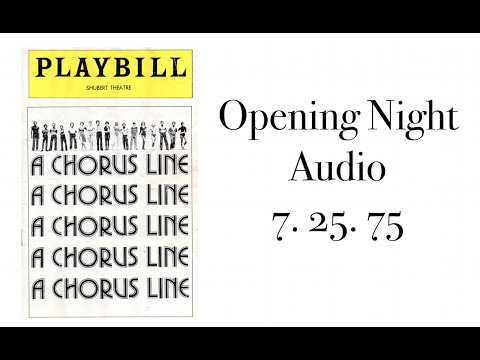 A CHORUS LINE Audio Opening Night 7. 25. 75   Shubert Theatre