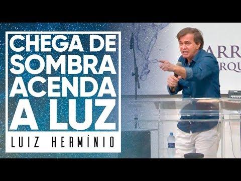 MEVAM OFICIAL - CHEGA DE SOMBRA, ACENDA A LUZ - Luiz Hermínio