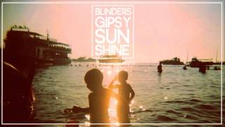 Blinders - Gipsy Sunshine (Radio Edit)