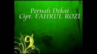 FAHRUL ROZI - PERNAH DEKAT (Official video)