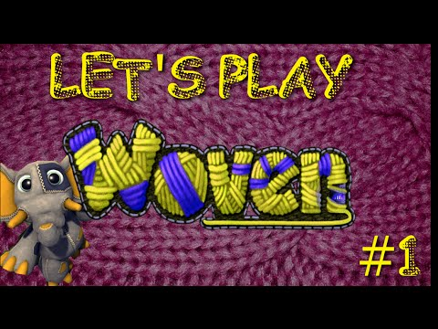 LOOK at his butt! Let's Play: Woven #1