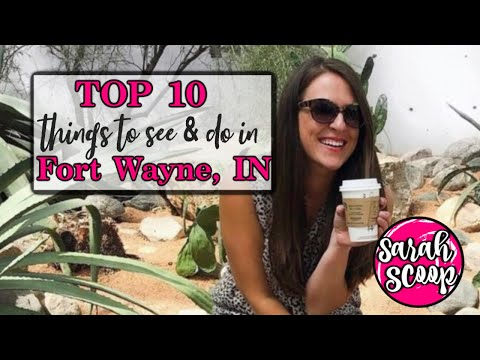Top 10 Things To Do In Fort Wayne, Indiana