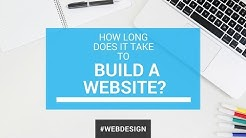 How Long Does it Take to Design and Build a Website?